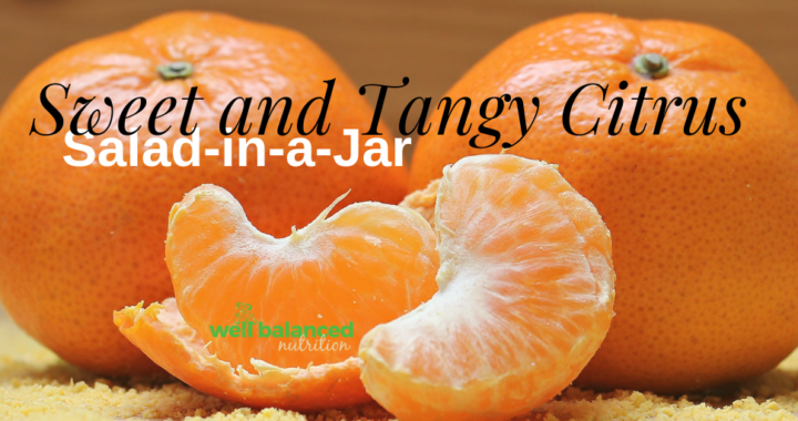 Sweet and Tangy Citrus Salad In a Jar