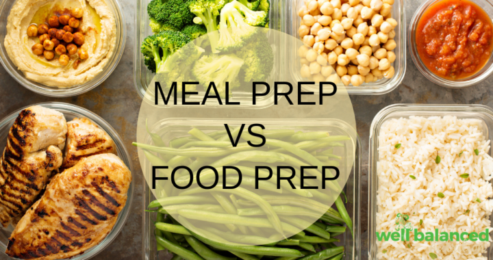 Meal Prep vs Food Prep? Either Way You Win